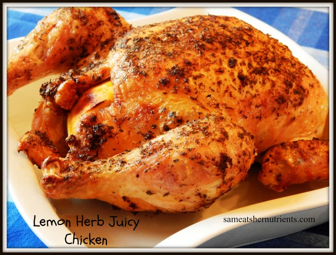 Lemon Herb Juicy Chicken
