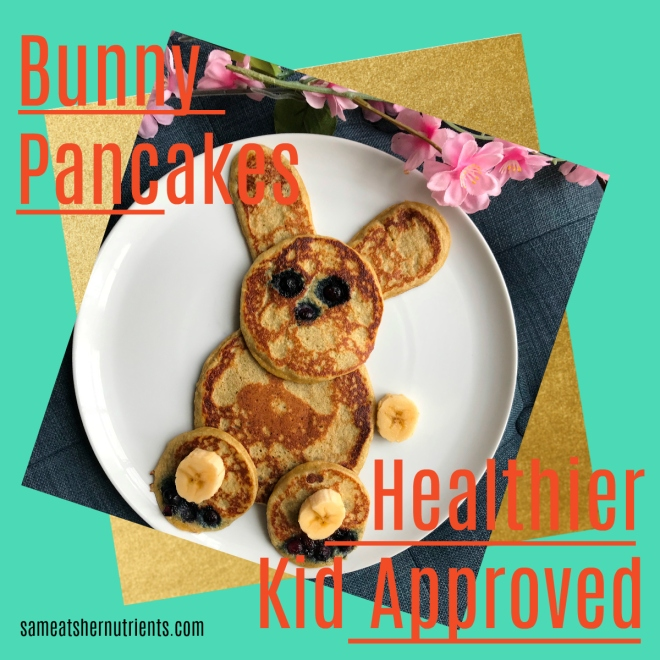 Weekend Bunny Pancakes, Healthier Kid Approved