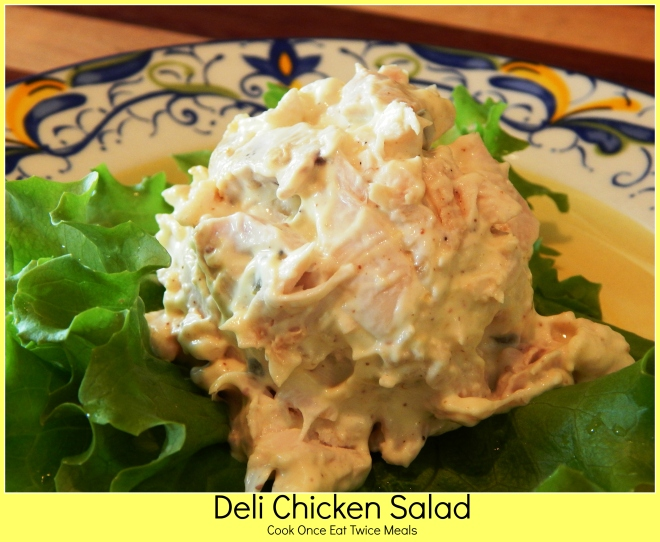 Deli Chicken Salad (cook once eat twice)