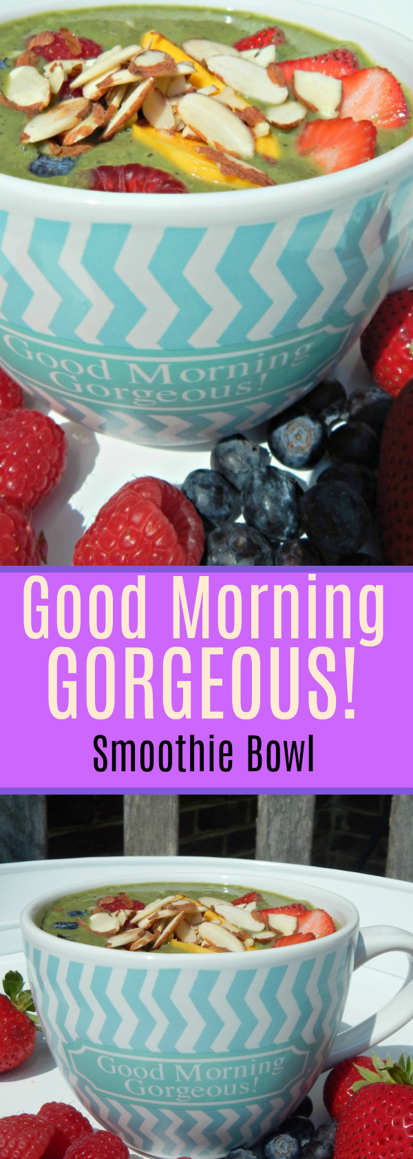 Good Morning Gorgeous Smoothie Bowl! Get your day Kickstarted and your Skin Glowing with this Delicious Gluten and Dairy Free bowl of goodness! #smoothiebowl