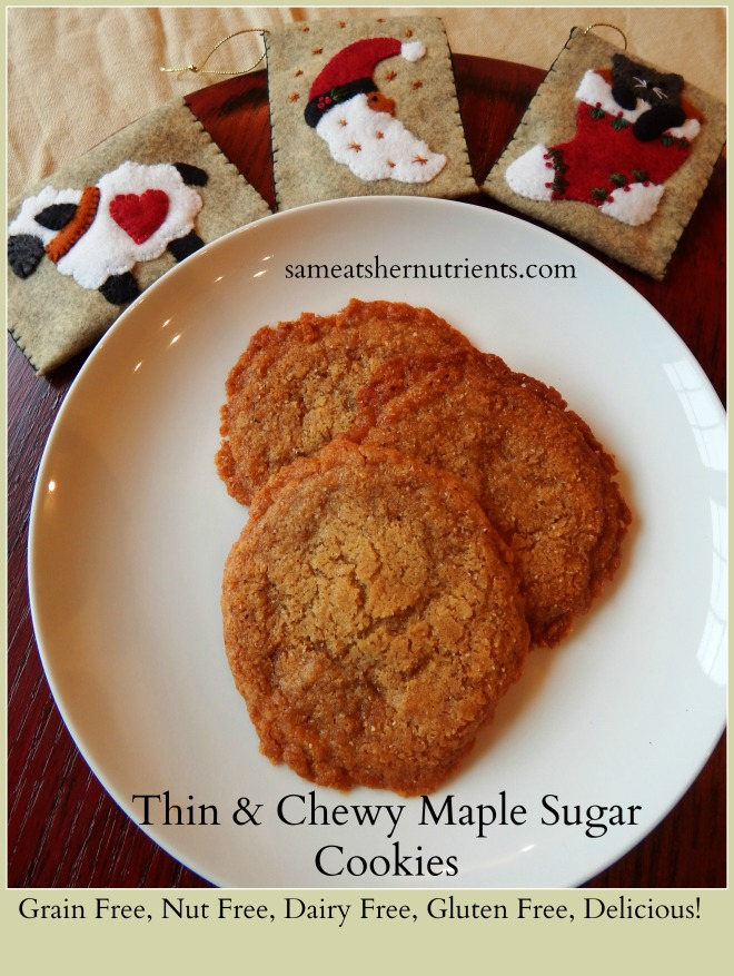 Thin and Chewy Maple Sugar Cookies
