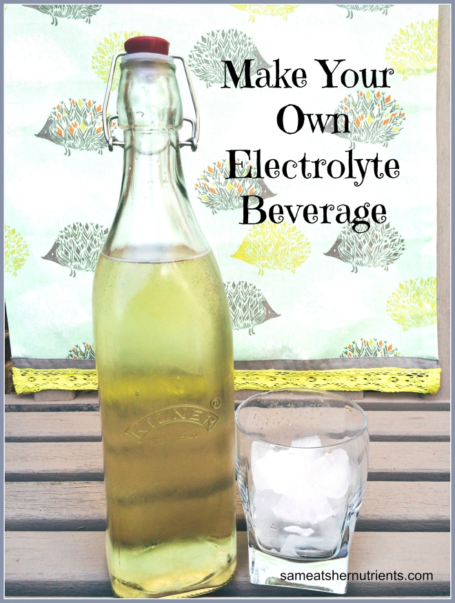 Make Your Own Electrolyte Beverage