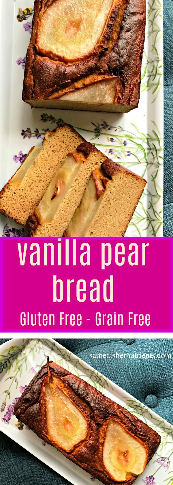 Vanilla Pear Bread Gluten Free Grain Free