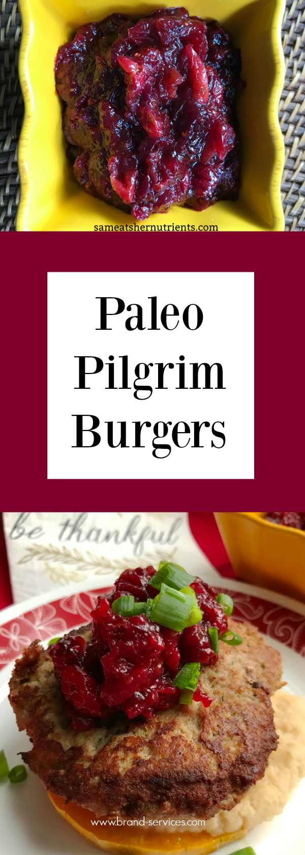Paleo Pilgrim Burger with Fresh Cranberry Sauce