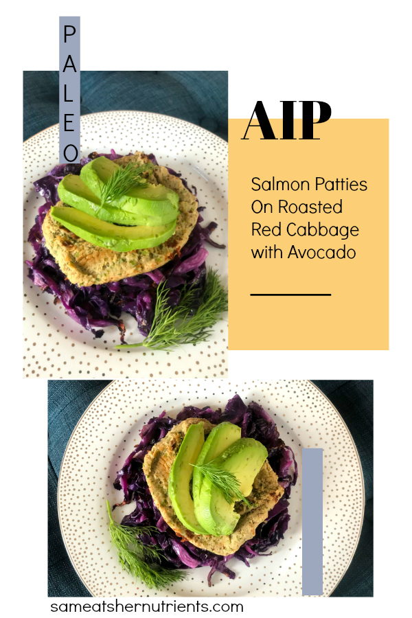 Paleo AIP Salmon Patties that are grain and egg free and AIP Paleo. They are seasoned with dill and served on a bed of oven roasted cabbage, topped with healthy avocado!