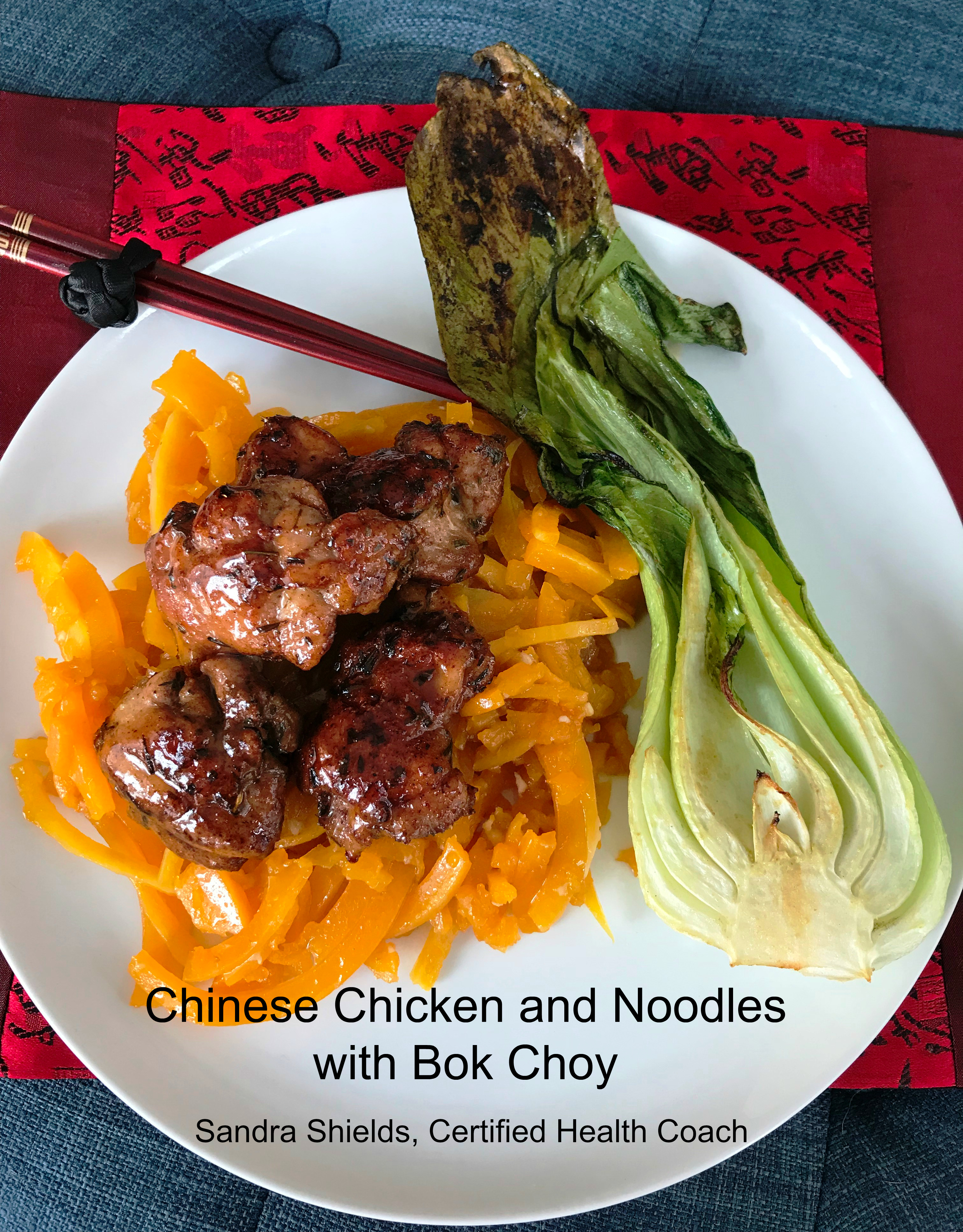 Chinese Chicken and Noodles with Bok Choy - Perfect for Chinese New Year - Paleo, AIP