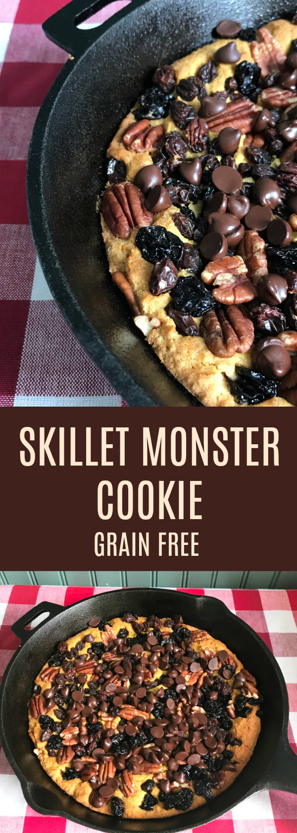 Crowd Pleasing Giant Cookie in a Skillet! Grain Free, Paleo with a Dairy Free Option!