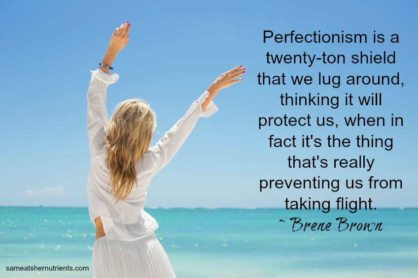 Perfectionism - Health Coach Tips! Sandra Shields, Certified Health Coach