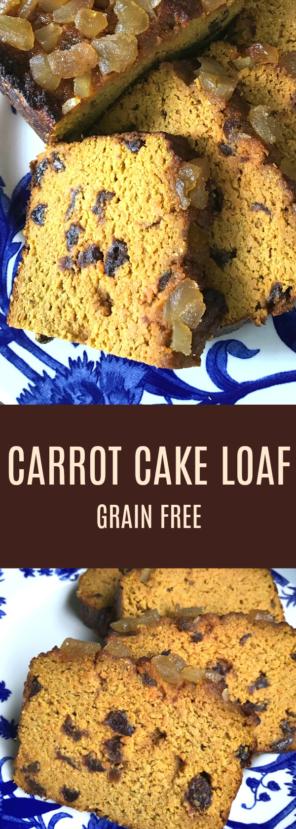 Grain Free Carrot Cake Loaf - Grain Free with Raisins, Maple Syrup and Crystalized Ginger! Paleo, Gluten and Dairy Free
