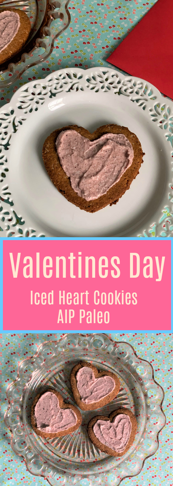 These Heart Felt Valentines Day Iced Cookies say I love you! They are AIP Paleo, egg, dairy, nut, and grain free!