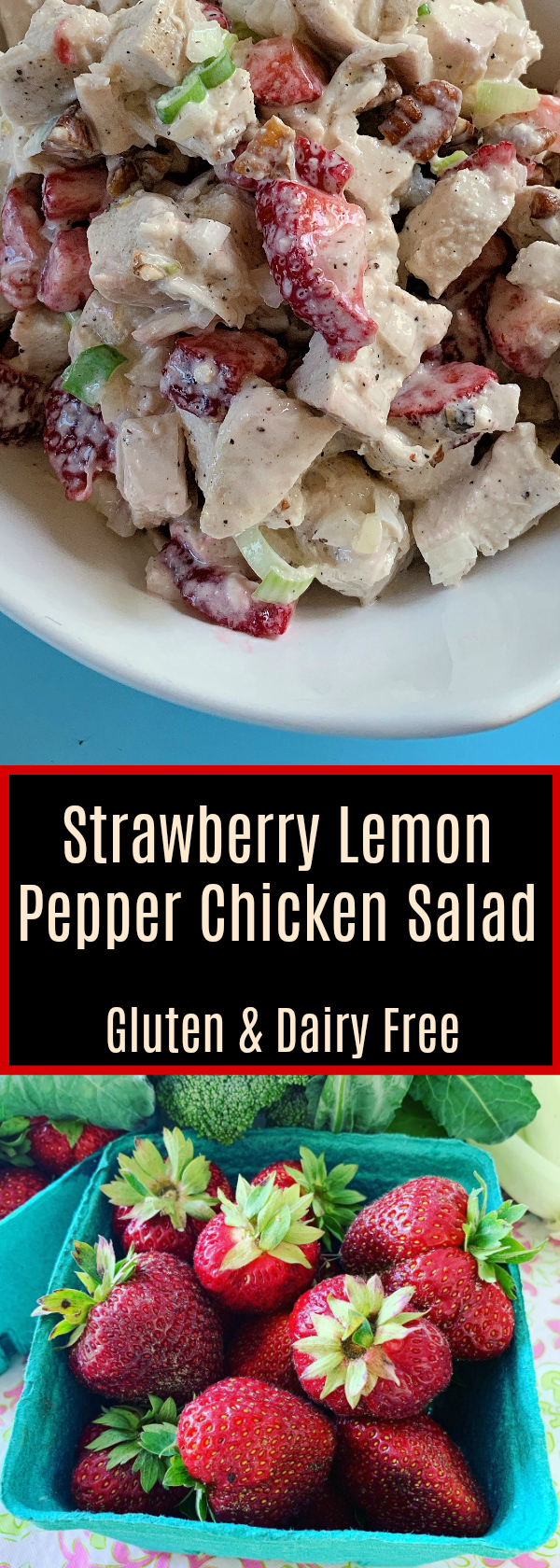 Strawberry Lemon Pepper Chicken Salad for Summer..jpg