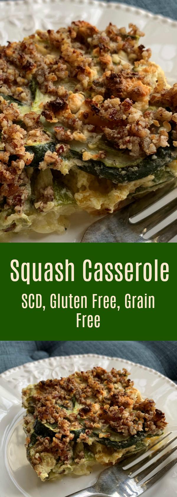Squash Casserole, Gluten and Grain Free, SCD