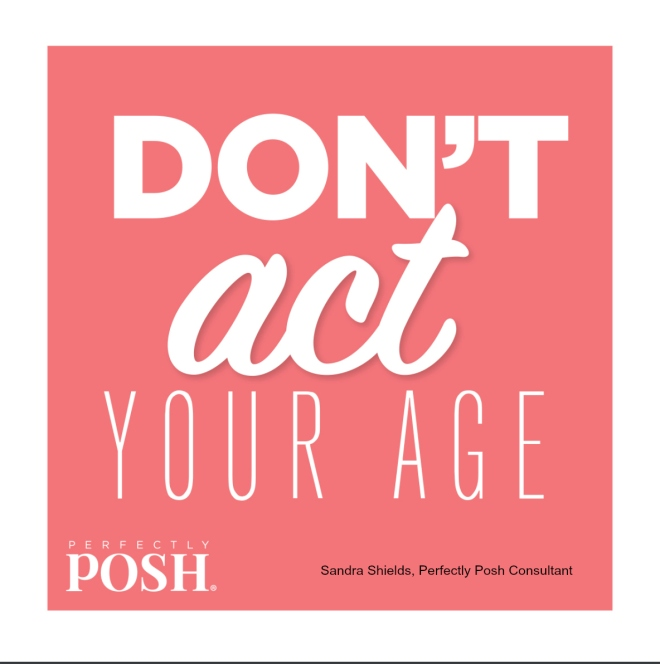 don't act your age